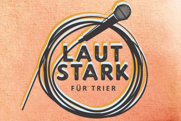 Lautstark für Trier